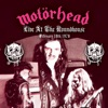 Live At The Roundhouse - February 18th, 1978, Motörhead