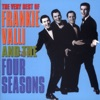 VALLI FRANKIE & THE FOUR SEASONS