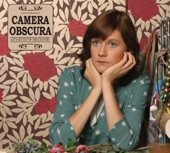 If Looks Could Kill - Camera Obscura