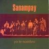 Yo Te Nombro, Sanampay