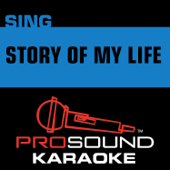 Story of My Life (In the Style of One Direction) [Karaoke Instrumental Version]