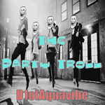The Party Troll - Single