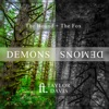 Demons (feat. Taylor Davis) - Single, The Hound + The Fox