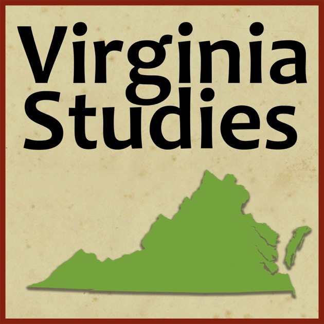 Virginia Studies - Free Podcast by Virginia Department of ...