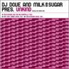 DJ Dove and Milk & Sugar Present Unkind - EP, DJ Dove & Milk & Sugar