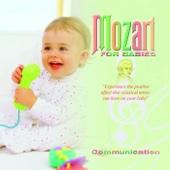 Mozart for Babies: Communication