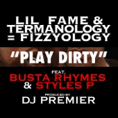 Play Dirty (feat. Busta Rhymes & Styles P) - Single