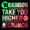 Wilkinson - Take You Higher