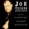 Let The Healing Begin - Joe Cocker