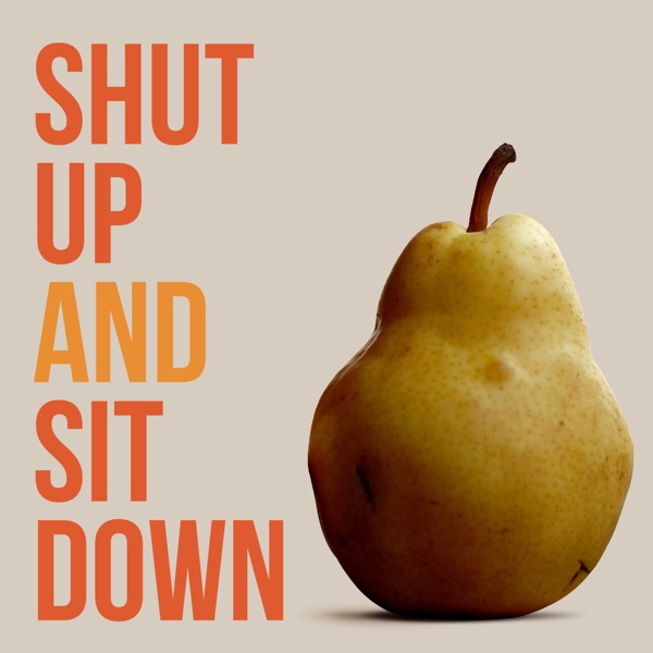Podcastle – Shut Up & Sit Down