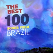 The Best 100 Songs from Brazil