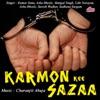 Karmon Kee Sazaa