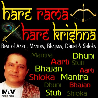 Hare Rama Hare Krishna Best of Aartis, Mantra, Bhajans, Dhuni and Shloka – Anup Jalota