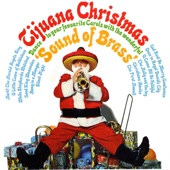 Tijuana Christmas (Sound of Brass)