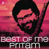 Best of Me: Pritam