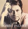 Classic, Robert Palmer