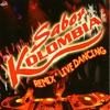 Remix - Live Dancing, Sabor Kolombia