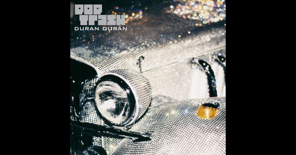 Duran Duran Pop Trash