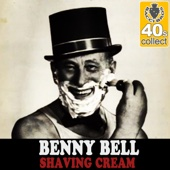 Download Benny Bell - Shaving Cream (Remastered)