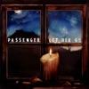 Start:00:49 - Passenger - Let Her Go