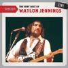Setlist: The Very Best of Waylon Jennings (Live)