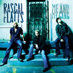 RASCAL FLATTS – What Hurts The Most