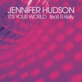 It's Your World (feat. R. Kelly) - Single