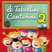 Le tabelline canterine, vol. 2 (Canzoni per bambini per imparare le tabelline)