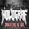 World Full of Lies, Holograf