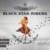 All Hell Breaks Loose (Bonus Track Version) - Black Star Riders