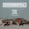 Feel the Love (Remixes) [feat. John Newman] - EP, Rudimental