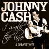 Johnny Cash - I Walk the Line and Greatest Hits (Remastered), Johnny Cash