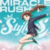 MIRACLE RUSH - Single