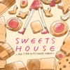 SWEETS HOUSE~for J-POP HIT COVERS COOKIE~