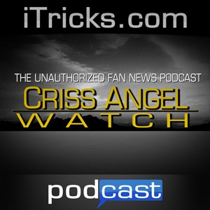 iTricks Criss Angel Watch podcast » Podcasts