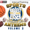Biggest Loser Workout Mix: Sports Stadium Anthems, Vol. 2 (Interval Training Workout) [4:3 Format] ジャケット写真