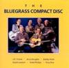 The Bluegrass Compact Disc, Vol. 1