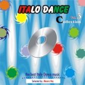 Italo Dance Collection, Vol. 3 (The very best of Italo Dance 2000 - 2010, Selected By Mauro Vay) - Verschiedene Interpreten