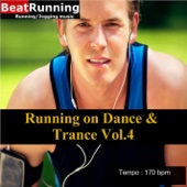 Running Music - Dance & Trance, Vol. 4 - 170 bpm - EP