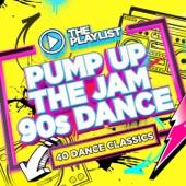 The Playlist: Pump Up the Jam 90s Dance
