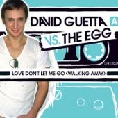Love Don't Let Me Go (Walking Away) - Single