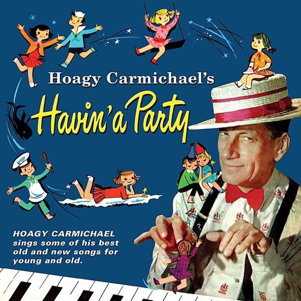 Hoagy Carmichael's Havin' a Party | Hoagy Carmichael