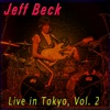 Live in Tokyo, Vol. 2, Jeff Beck