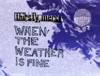 When the Weather Is Fine (B-Sides) - EP, Thirsty Merc