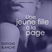 Une jeune fille à la page - Héléna Varley