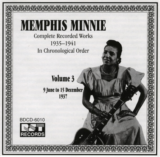 Complete Recorded Works, Vol. 3 (1937) by Memphis Minnie