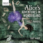 Suite from Alice's Adventures in Wonderland: Alice Alone - Royal Philharmonic Orchestra & Christopher Austin