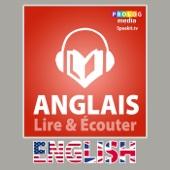Anglais - Guide de conversation: Lire et Écouter: Série Lire et Écouter (Unabridged) - Prolog Editorial