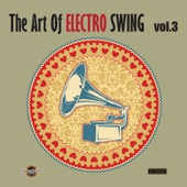 The Art of Electro Swing, Vol. 3