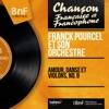 Amour, danse et violons, no. 9 (Mono Version), Franck Pourcel and His Orchestra